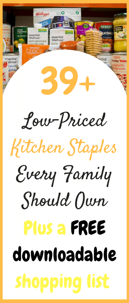 This is a kitchen staple list that you'll need if you plan to start saving money day to day on the food you eat. With over 39 items and a downloadable shopping list, this is the first step to taking back control of your spending by Laura at Savings 4 Savvy Mums. #KitchenStapleList #PantryEssentials #FreeShoppingList