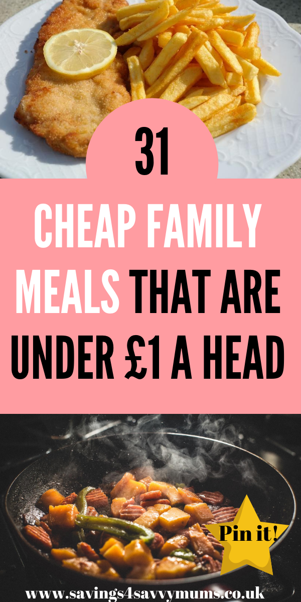 Here are 31 cheap family meals that come in at under £1 a head and are easy to make. Use these to help you keep your shopping bill down by Laura at Savings 4 Savvy Mums