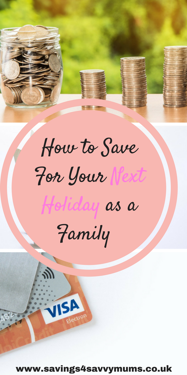 How to save for your next holiday as a family