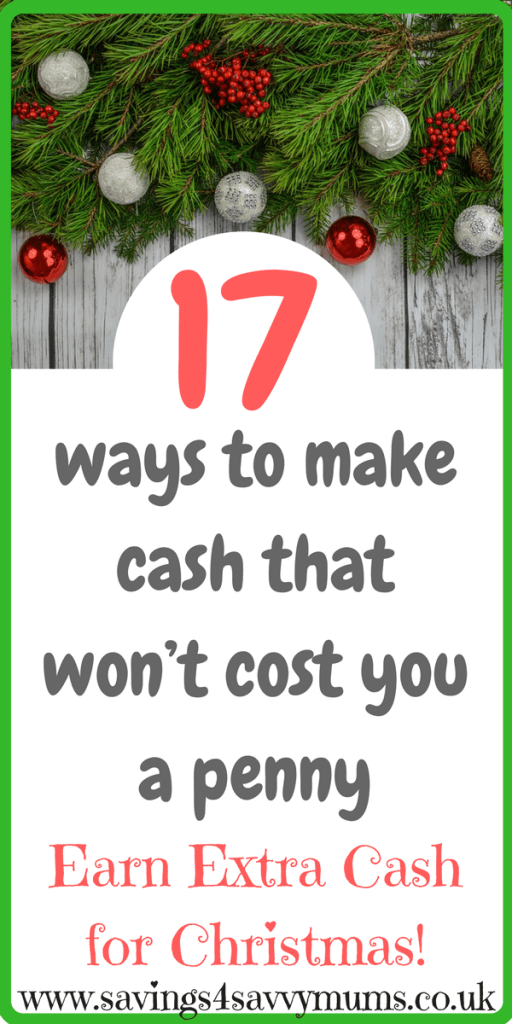 Need to earn extra cash for Christmas? Then here are 17 sure ways to make cash that won't cost you a penny. #MakingMoneyOnline #MakeMoney #WorkatHome