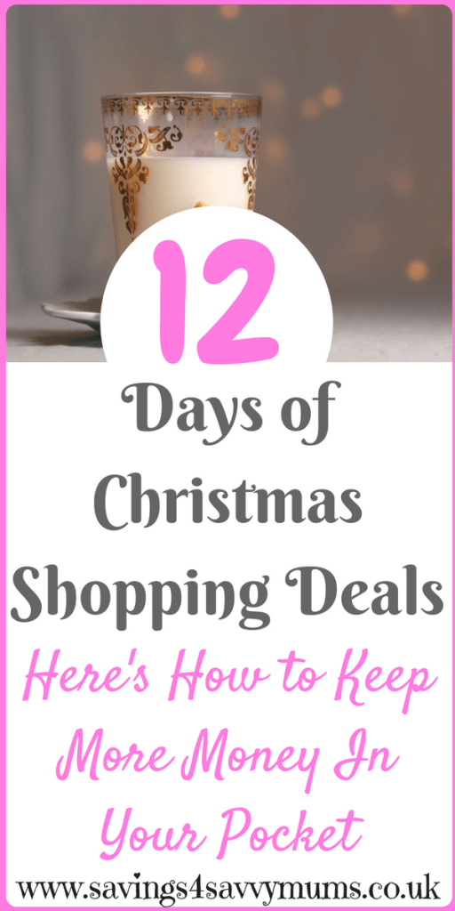 12 Days of Christmas Shopping Deals. Here are the best deals leading up the Christmas by Laura at Savings 4 Savvy Mums #SavingMoney #Bargains