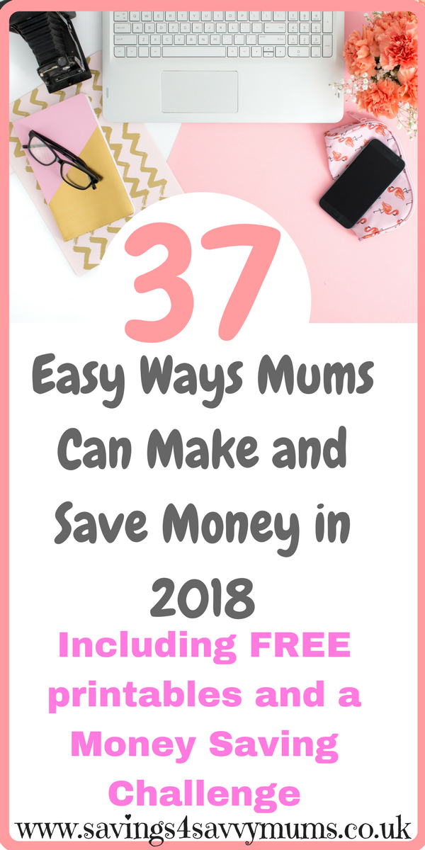 Here are 37 easy ways mums can make and save money in 2018 meaning more money in your pocket to spend on what you really want. Family saving tips include how to budget as a pro, the penny challenge, a free money saving course, meal plans, shopping lists and ways to make money while watching TV by Laura at Savings 4 Savvy Mums.