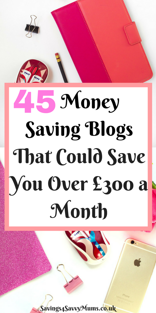 45 money saving blogs that give you frugal living tips, money saving posts and ideas to help save your family more money month on month. #MoneySavingBlogs #FrugalLivingTips #MoneySavingPosts #MoneySavingForFamilies