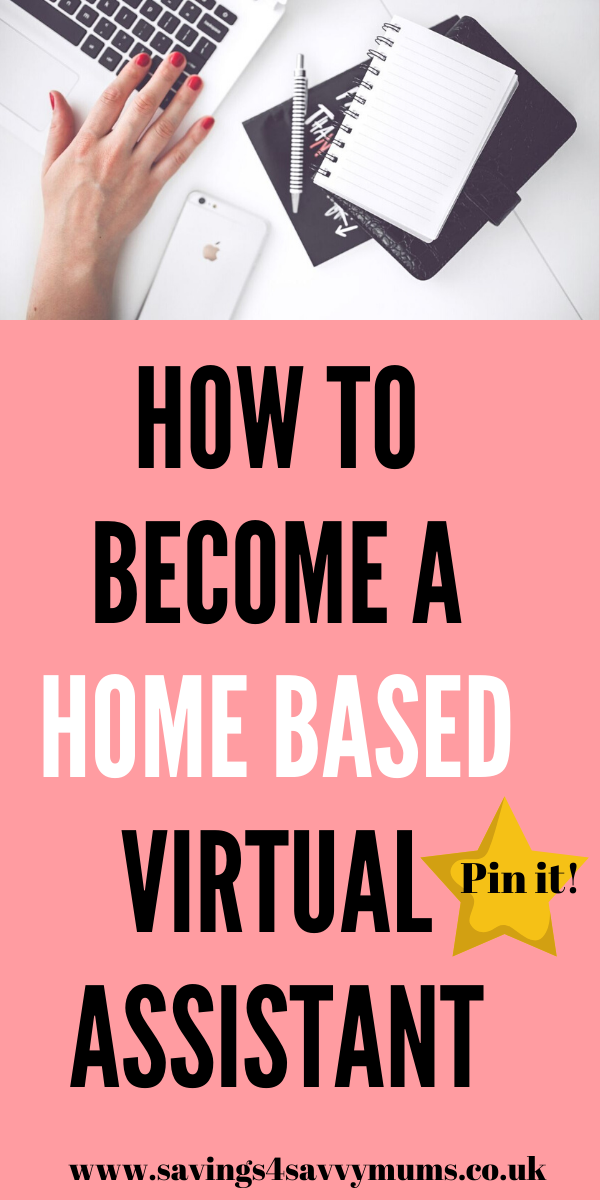 This is how to become a home based virtual assistant with no experience. Learn how to gain your first client and what to charge by Laura at Savings 4 Savvy Mums #virtualassistant #homebasedjobs #adminjobs #makingmoneys