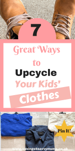 Here are 7 Great Ways to Upcycle Your Kids' Clothes by Laura at Savings4SavvyMums. #SavingMoney #Upcycle