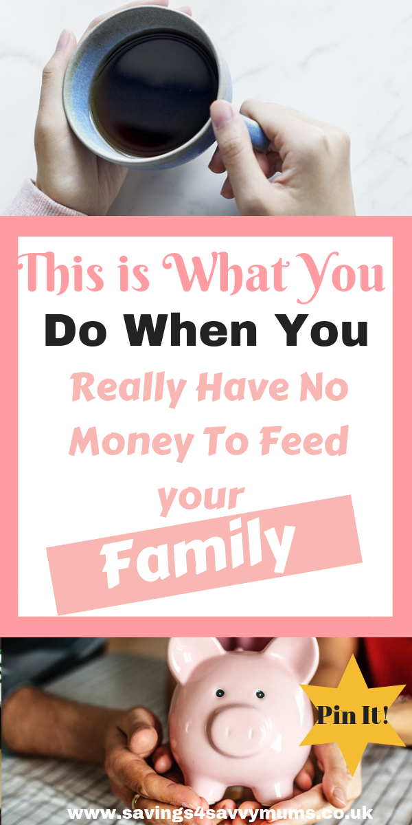 No money for food? Here's what you can do when you have no money to feed your family by Laura at Savings 4 Savvy Mums. #NoMoney #NeedMoney #NoFood #NeedHelp