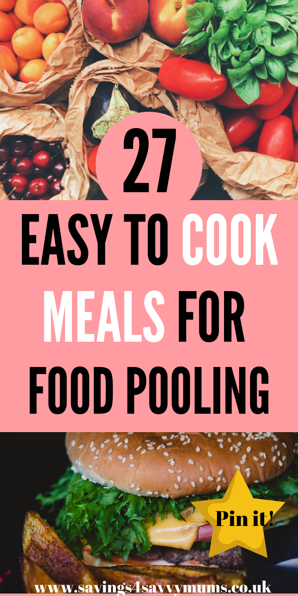 Here are 27 easy to cook meals for food pooling. Make a huge batch of food and share it with your friends. This could help you save money every week by Laura at Savings 4 Savvy Mums #easytocookmeals #meals #familyfood
