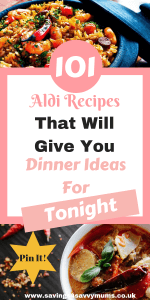 Here are 101 Aldi recipes that will give you dinner ideas for tonight including an Aldi budget meal planner and Aldi shopping list by Laura at Savings4SavvyMums #BudgetFood #AldiRecipes #MealPlan #FamilyRecipes #CheapFamilyRecipes