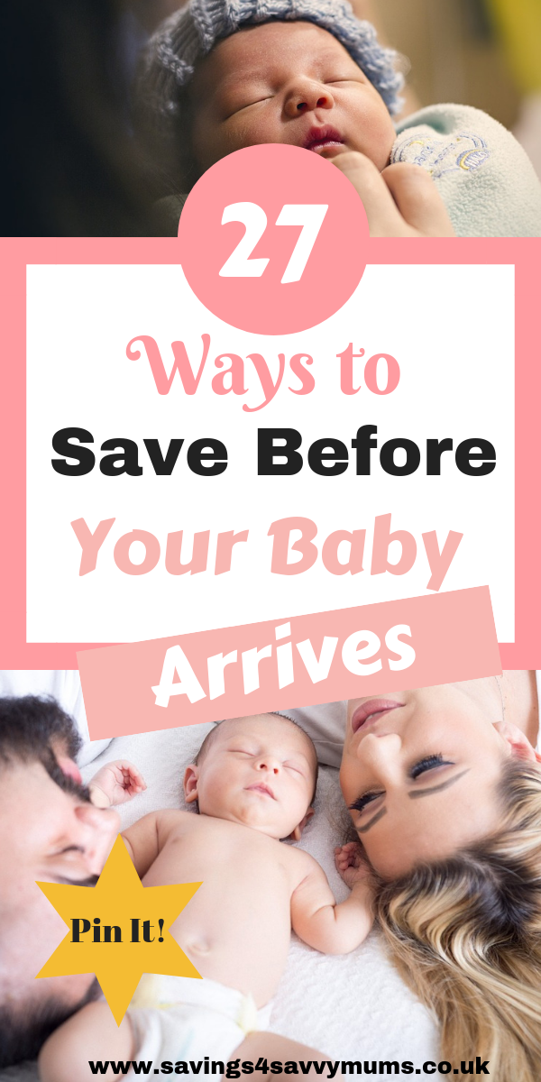 This is how to save for a baby before you go on maternity leave. We have 27 tips for all new parents to be that can help you save before baby is born by Laura at Savings4SavvyMums #thriftyfamily #babybudgeting #savemoney #moneysaving #familymoney #maternityleave #babyarrives