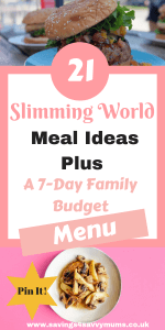 Here are 21 Slimming World feasts that require a small budget that even the kids will love including a FREE Slimming World meal plan and shopping list by Laura at Savings 4 Savvy Mums #slimmingworldrecipes #slimmingworldmeals #slimmingworldfamilies #slimmignworldquickmeals