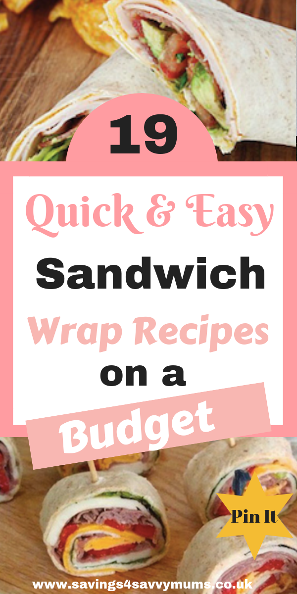 Here are 19 quick and easy sandwich wrap recipes that are budget friendly and perfect for the whole family. Save money while helping your family eat better by Laura at Savings 4 Savvy Mums #SandwichWraps #WrapFillings #BudgetFood