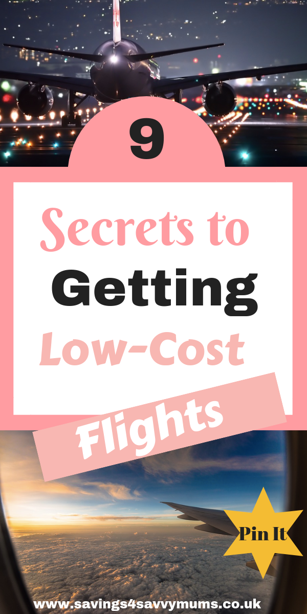 Here are 9 secrets to getting low-cost flights as a family by Laura at Savings 4 Savvy Mums #CheapFlights #Flights #Family #SaveMoney #BargainFlights