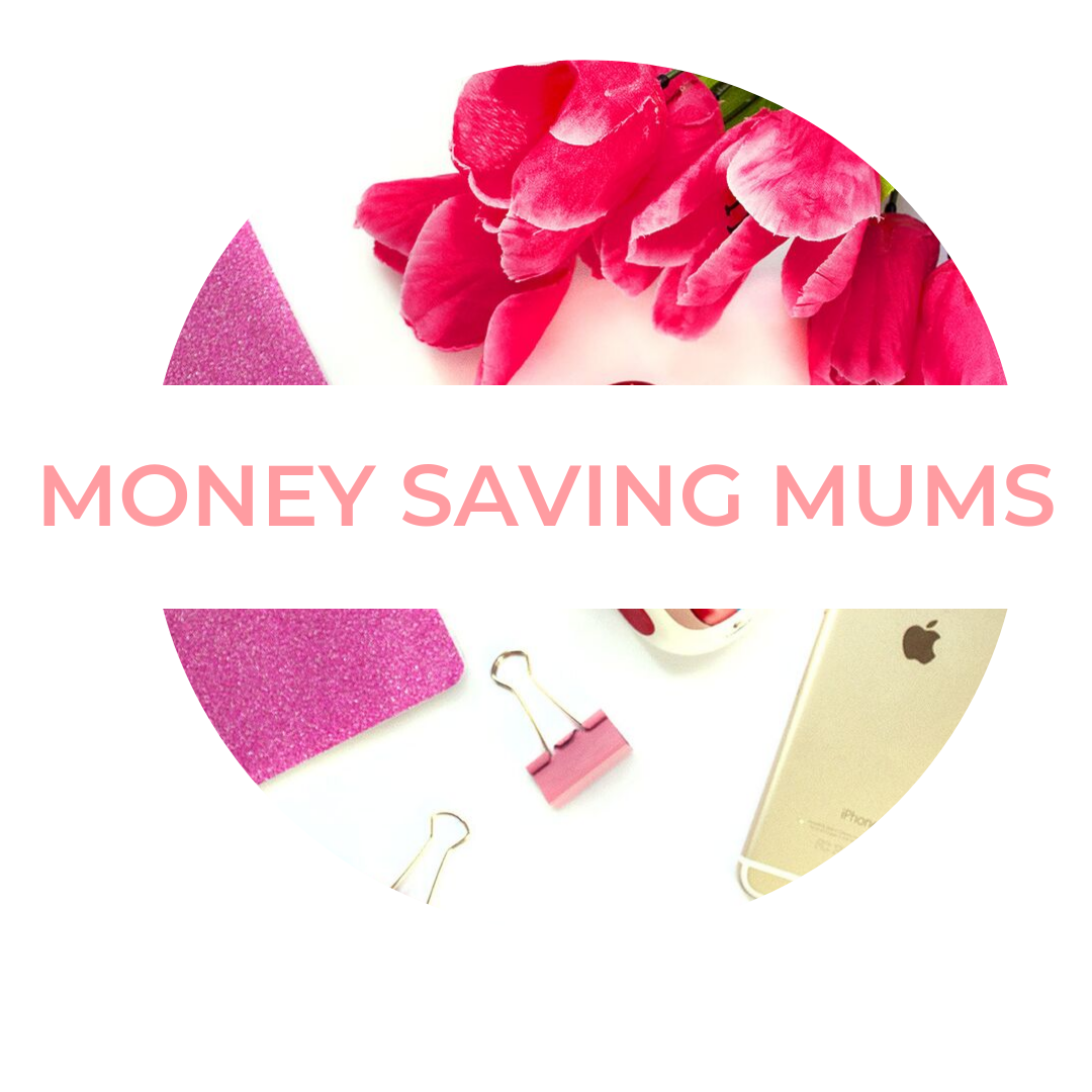 MONEY SAVING MUMS