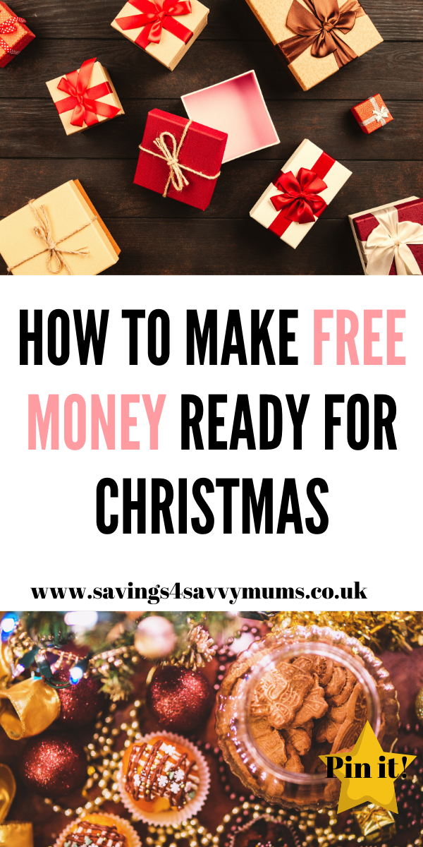 This is how to make free money ready for Christmas. Start now and help pay for Christmas by Laura at Savings 4 Savvy Mums #freemoney #makemoneyathome #makemoney