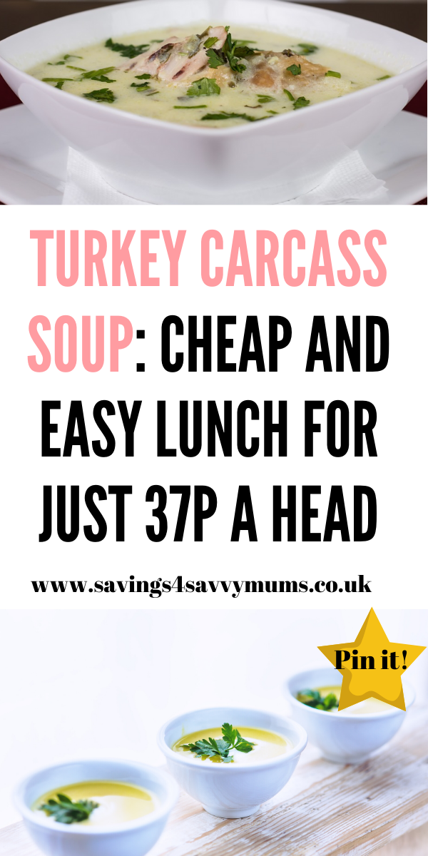 This is an easy to make turkey carcass soup that is perfect if you have leftovers. Freeze it for another day as it makes a perfect lunch too by Laura at Savings 4 Savvy Mums #turkeysoup #budgetfood #leftoverfood #leftoverrecipes