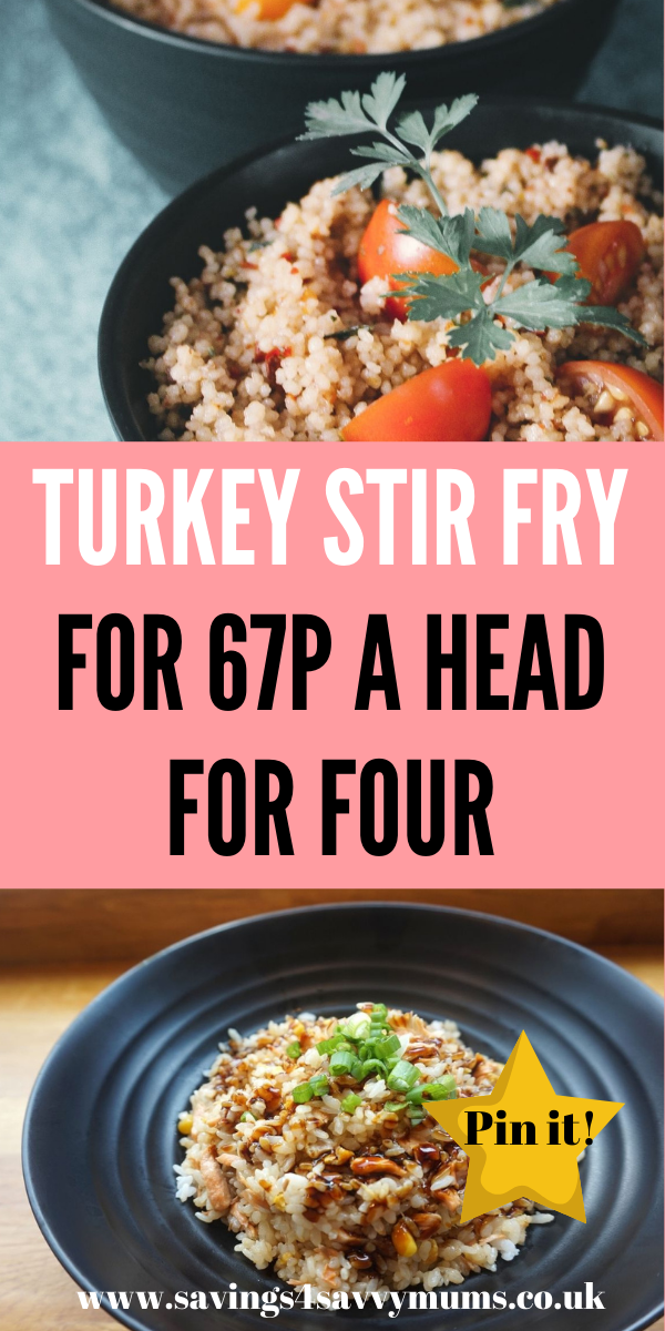 This turkey stir fry recipe comes in at just 67p a head for four people. You can use any meat you have or go vegan and use a meat substitute by Laura at Savings 4 Savvy Mums #turkeystirfry #stirfry #budgetfood