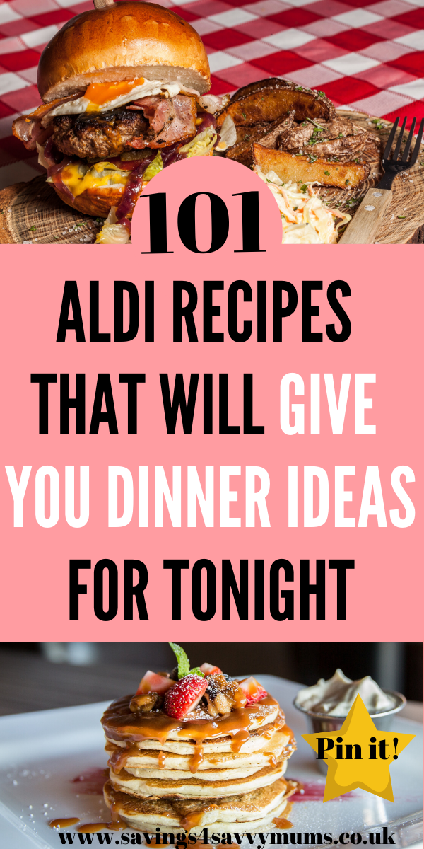 Here are 101 Aldi recipes that will give you dinner ideas for tonight including an Aldi budget meal planner and Aldi shopping list by Laura at Savings 4 Savvy Mums #AldiRecipes #MealPlan #BudgetFood #FoodIdeas