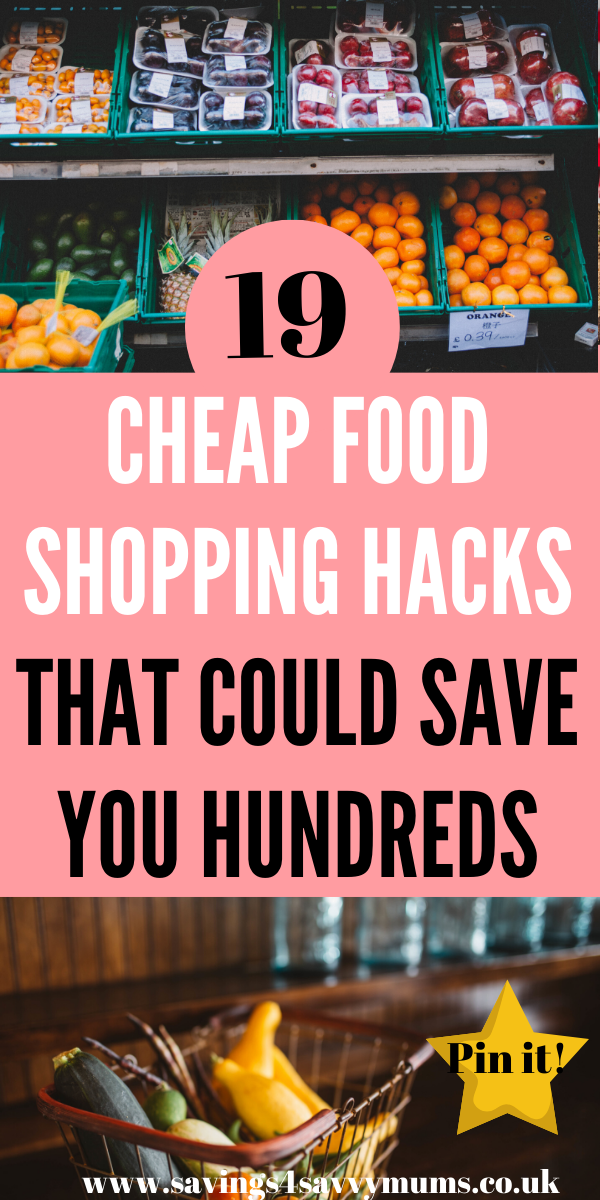 Here are 19 cheap food shopping hacks that could save your family hundreds of pounds every month including ways to get cheap groceries and meal plan by Laura at Savings 4 Savvy Mums #cheapfood #shoppinghacks #groceryshopping #budgetgrocries
