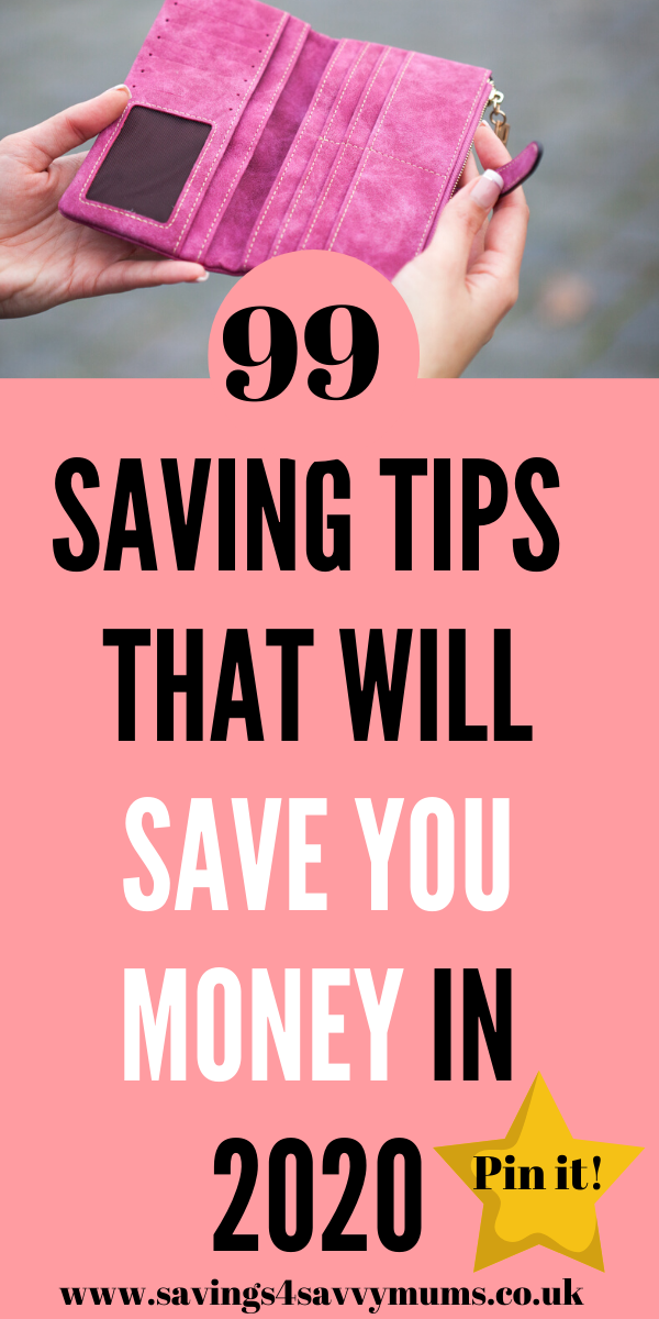 Here are 99 saving tips that will save your family money throughout 2020. Everything is included from shopping tips to meal plans and bills by Laura at Savings 4 Savvy Mums #SavingTips #SavingMoney #FamilyBudget