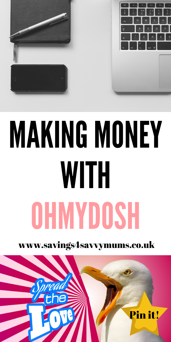 Are you lookingto make money online? Then try OhMyDosh, a great cash back website that is easy to use and offers you a free £1 for signing up by Laura at Savings 4 Savvy Mums #MakingMoney #MoneyMaking #MakeMoneyOnline #cashbackwebsites