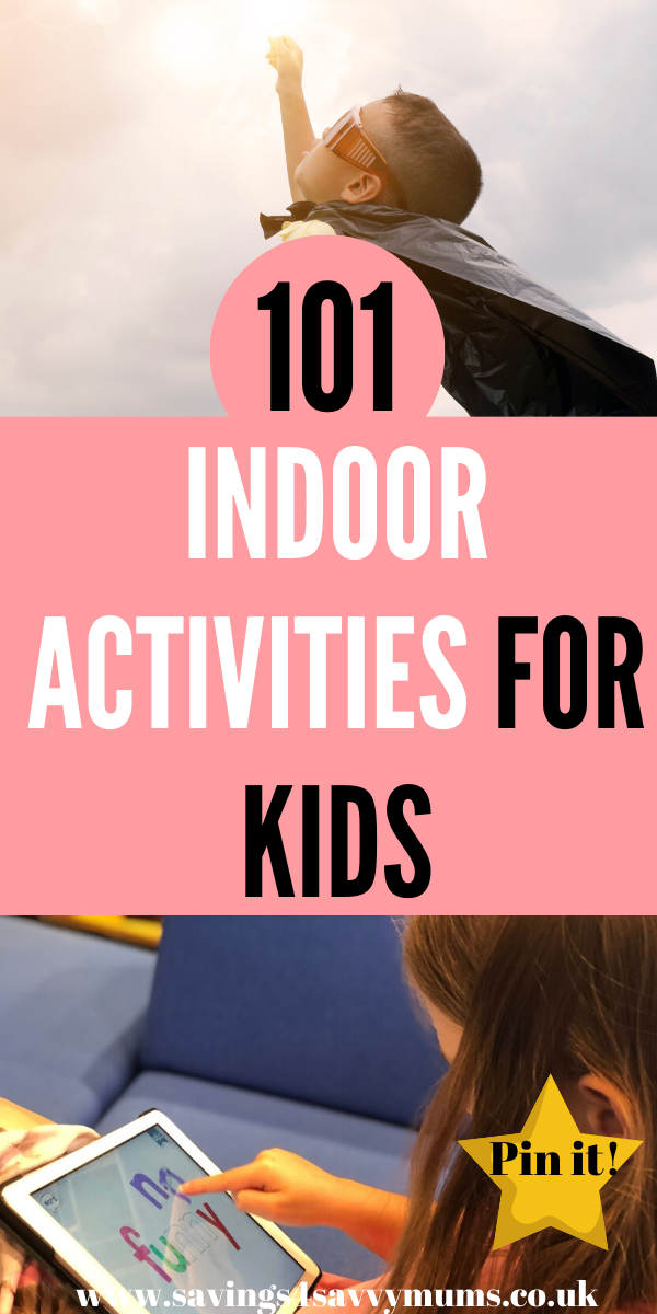 Here are 101 indoor activities for kids. It doesn't matter if it's the school holidays or rainy days, as parents we all need to find cheap things to do by Laura at Savings 4 Savvy Mums #indooractivities #thingstodo #indoorfun