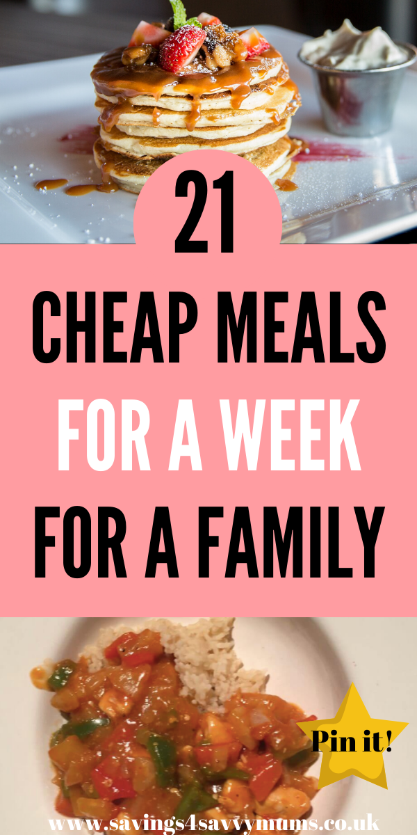 Here are 21 cheap meals for a week for a family. This posts includes a meal plan for the week with meals that are under £1 a portion by Laura at Savings 4 Savvy Mums #cheaprecipes #familymealideas #familymeals