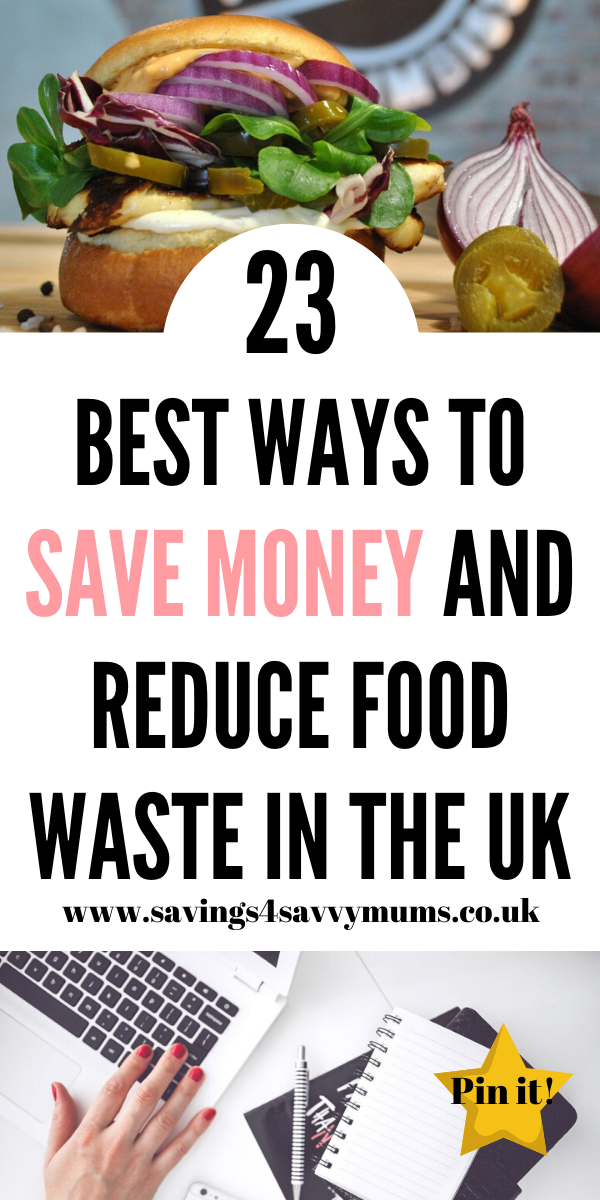 Here are 23 best ways to save money and reduce food waste if you live in the UK. We give you practical tips on how to keep more money in your pocket by Laura at Savings 4 Savvy Mums #savemoney #moneysaving #reducefood #cheapmeal