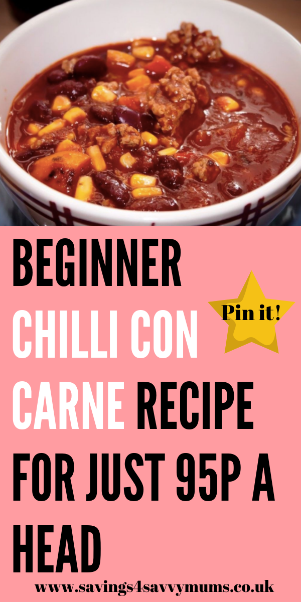 This beginner chilli con carne recipe is great for the whole family! It's cheap to make, easy to cook and is perfect for leftovers by Laura at Savings 4 Savvy Mums #chilliconcarne #familyrecipe #cheaprecipe