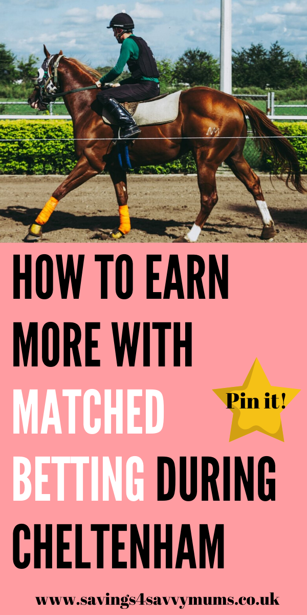 This is how to earn more with matched betting during Cheltenham. Make money online while sat at home! This talks you through how it works by Laura at Savings 4 Savvy Mums #matchedbetting #makemoneyfromhome #moneymaking WIDTH=