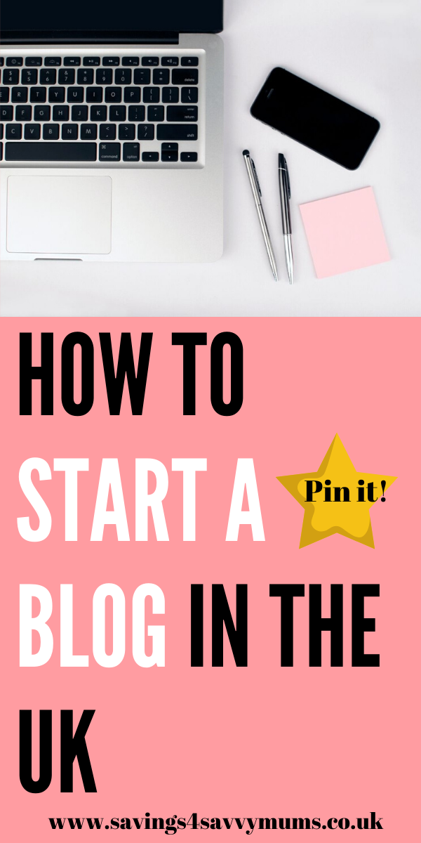 This is how to start a blog in the UK. This is a step by step guide on how to set up your new blog and how to get the blog up and running by Laura at Savings 4 Savvy Mums #startingablog #ukblogging #makingmoneyfromhome