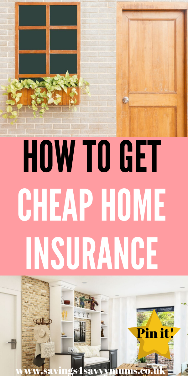Struggling to find cheap home insurance? You aren't alone. With home insurance prices rising it's harder than ever to find a good deal to protect your home by Laura at Savings 4 Savvy Mums #cheaphomeinsurance #homeinsurancetips #budgettips #savingmoney