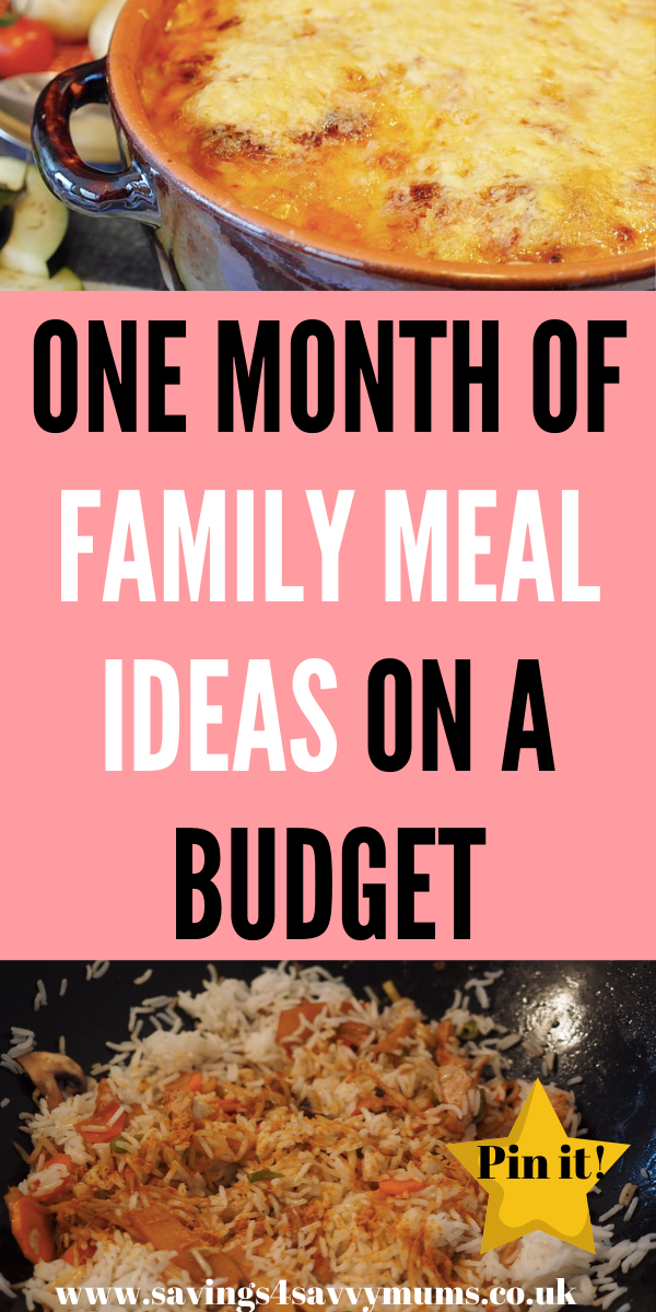 Here are one month of family meal ideas on a budget that mean you can feed your family for just £2.50 a day. All meals are easy to make too by Laura at Savings 4 Savvy Mums #FamilyMeals #BudgetMeals #CheapMeals