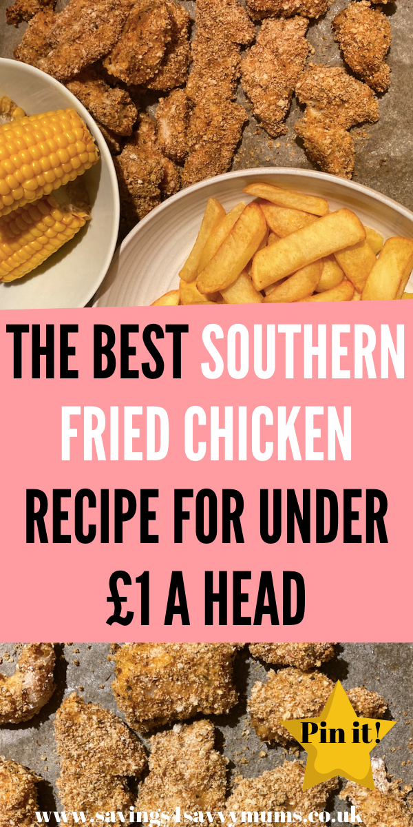 This is the best Southern Fried Chicken recipe that costs under £1 a head. It's real tasty comfort food that is perfect for beginner cooks by Laura at Savings 4 Savvy Mums