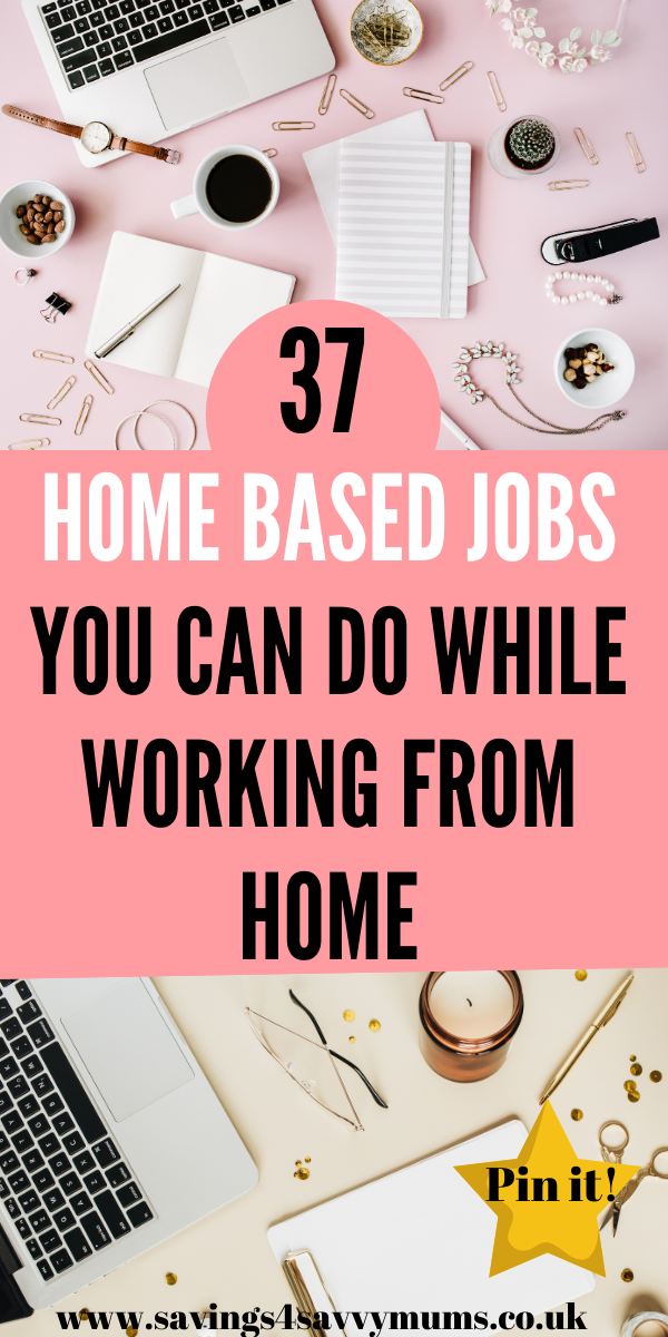 Here are 37 home based jobs you can do while working from home that are perfect for mums who want to earn a little extra money or start a new career by Laura at Savings 4 Savvy Mums #homebasedjobs #workfromhome