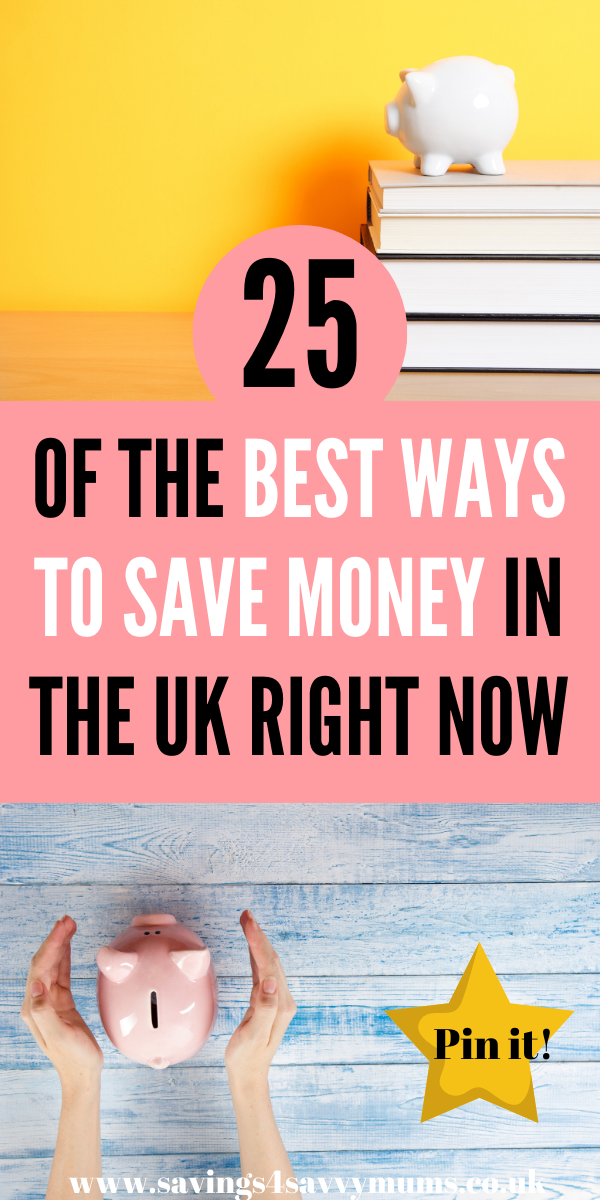 Saving money doesn't mean being boring. These 25 best ways to save money in the uK are what we all should be doing right now by Laura at Savings 4 Savvy Mums #savemoney #moneysaving #budgetideas