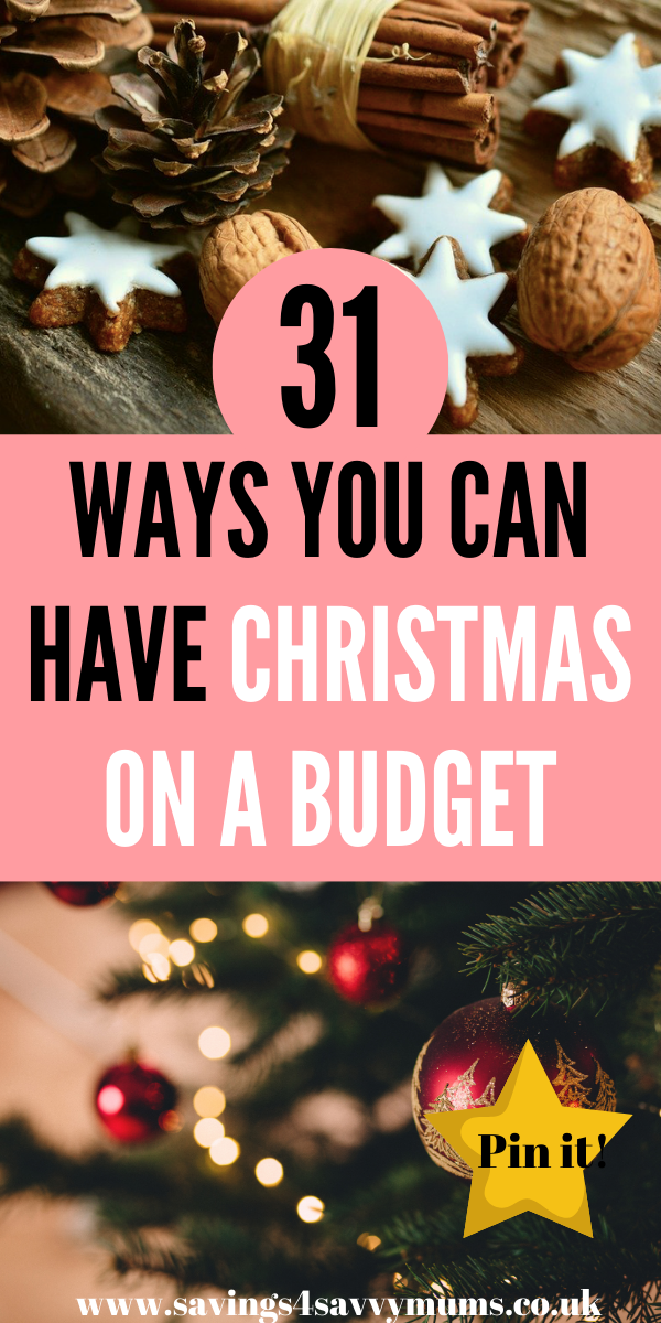 Here are 31 ways you can have Christmas on a budget. Learn how to have the best Christmas dinner on a budget and how to save so you aren't in debt by Laura at Savings 4 Savvy Mums #Christmasonabudget #christmassaving