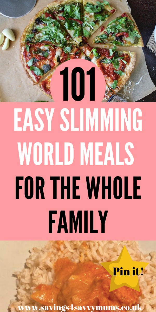 Here are 101 easy Slimming World meals that the whole family can enjoy. They are budget friendly and great for beginners who aren't confident cooks by Laura at Savings 4 Savvy Mums #SlimmingWorld #BudgetSlimmingWorld #SlimmingWorldRecipes