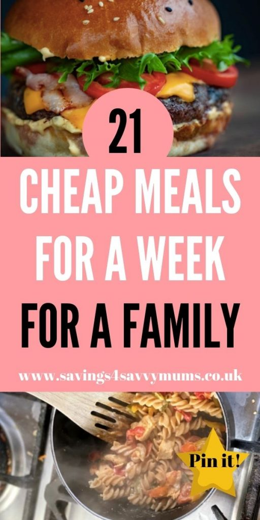 Here are 21 cheap meals for a week for a family. This posts includes a meal plan for the week with meals that are under £1 a portion by Laura at Savings 4 Savvy Mums
