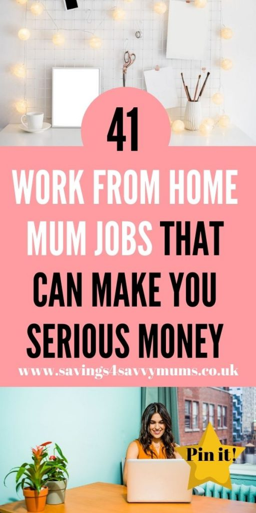 Here are 41 work from home mum jobs that can make you serious money. You can do these around the kids to bring in some extra cash by Laura at Savings 4 Savvy Mums