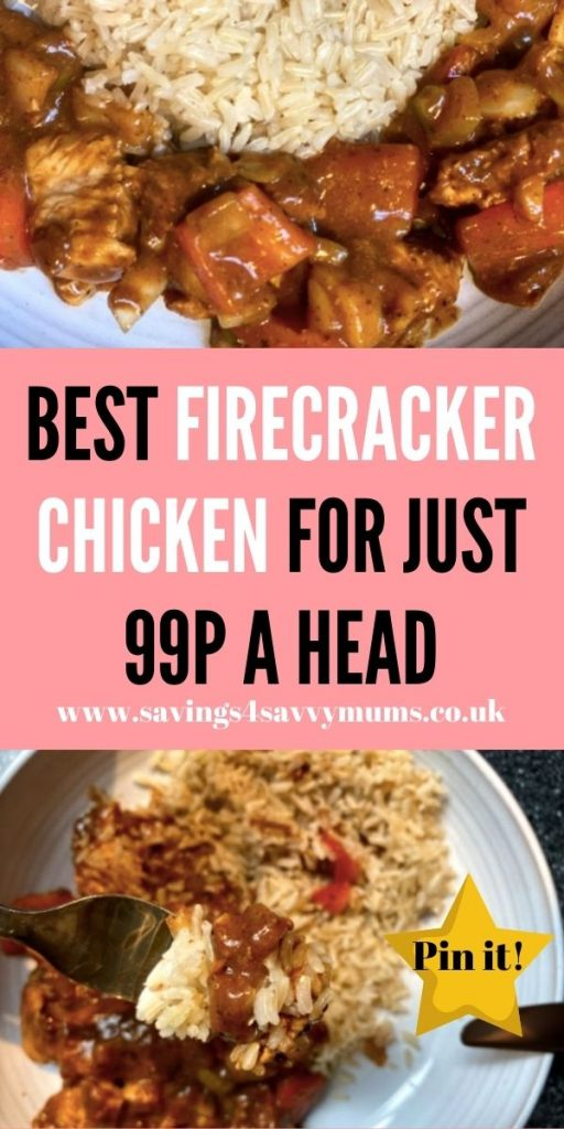 Here is the bets firecracker chicken recipe for under 99p a head for four people. Use this instead of a takeaway by Laura at Savings 4 Savvy Mums
