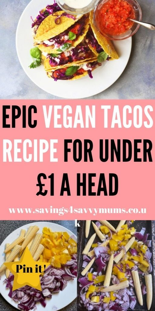 This is best vegan tacos recipe that you'll ever taste. It is family friendly and tastes delicious. All for under £1 a head for 4 people by Laura at Savings 4 Savvy Mums