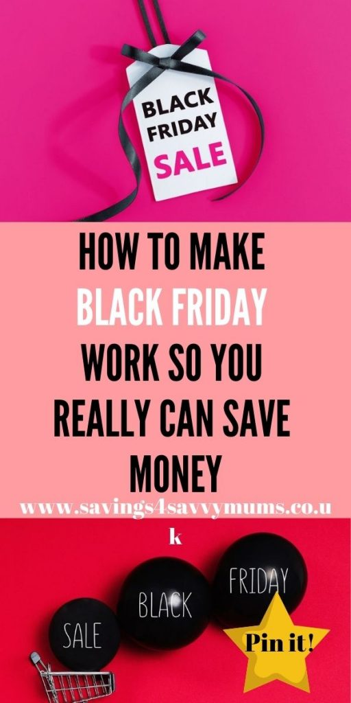 This is how to make Black Friday works so you really save money including top tips on how to save money and how to get the best deals by Laura at Savings 4 Savvy Mums