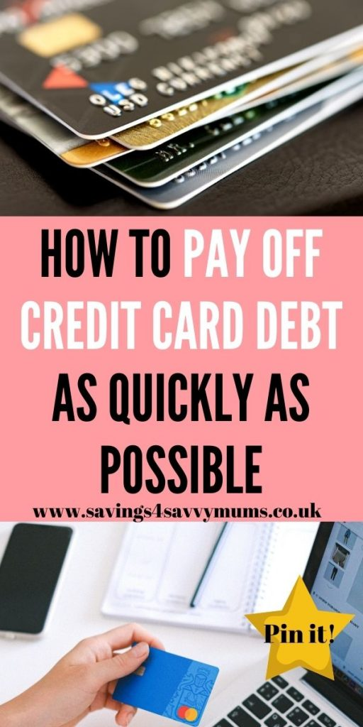 This is how to pay off credit card debt as quickly as possible. We walk you through how to get help with your debt and ways to pay it off by Laura at Savings 4 Savvy Mums