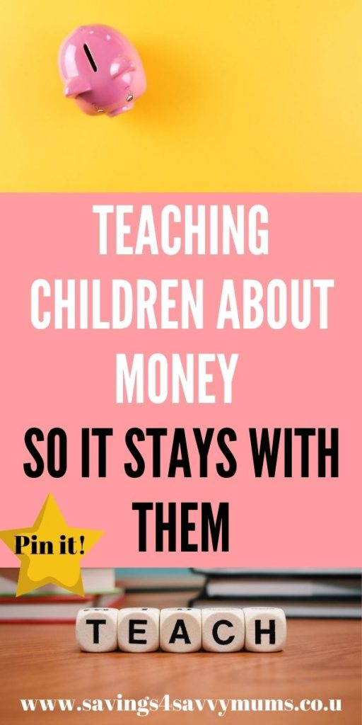 This is a complete post on teaching children about money so it stays with them. We've included everything from how to teach to what to use by Laura at Savings 4 Savvy Mums