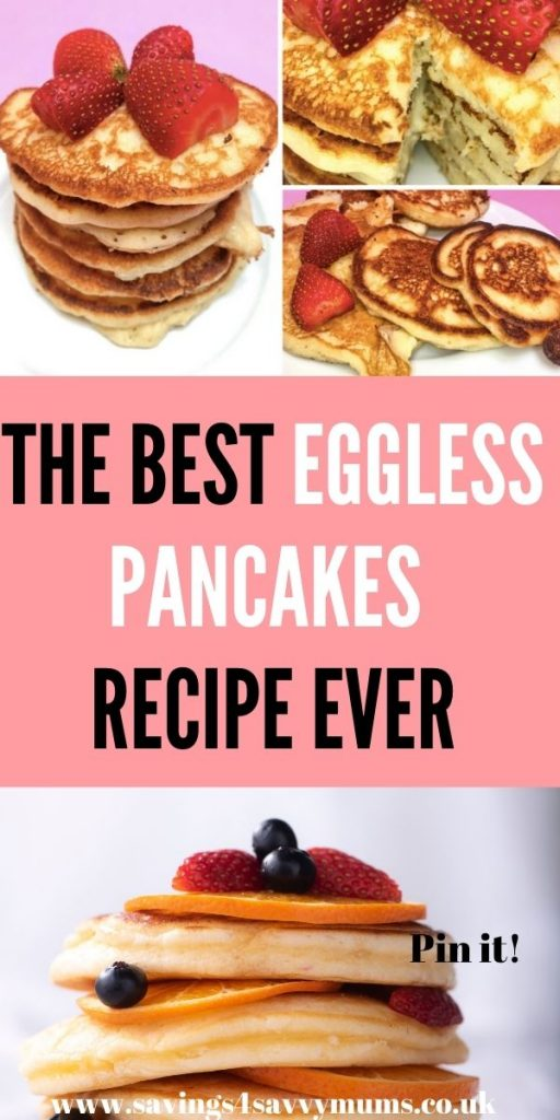 These eggless pancakes are great for the whole family. They are vegan, easy to make and are cheap! You can even freeze them by Laura at Savings 4 Savvy Mums